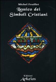 Lessico dei simboli cristiani - Michel Feuillet - copertina