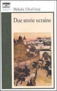 Due storie ucraine