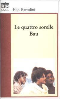 Le quattro sorelle Bau