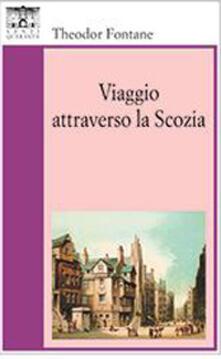 Viaggio attraverso la Scozia - Theodor Fontane - copertina