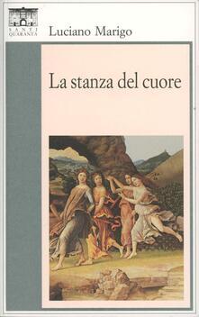 La stanza del cuore - Luciano Marigo - copertina