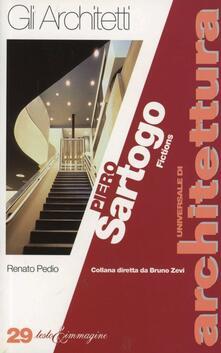 Piero Sartogo. Fictions - Renato Pedio - copertina
