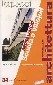 André Luçart. Scuola a Villejuif - Luciana Miotto - copertina