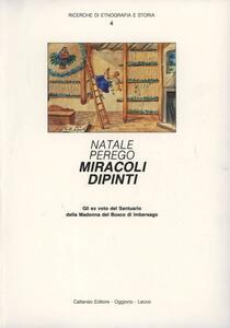 Miracoli dipinti. Gli ex voto del Santuario della Madonna del Bosco di Imbersago