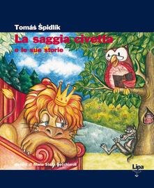 La saggia civetta e le sue storie - Tomás Spidlík - copertina
