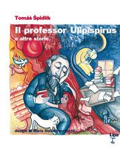 Il professor Ulipispirus e altre storie