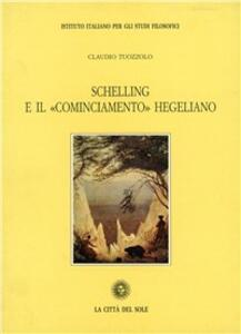 Schelling e il «Cominciamento» hegeliano