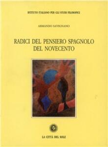 Radici del pensiero spagnolo del Novecento