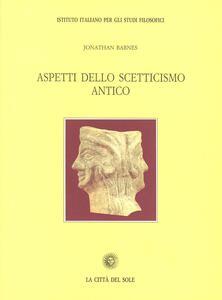 Aspetti dello scetticismo antico