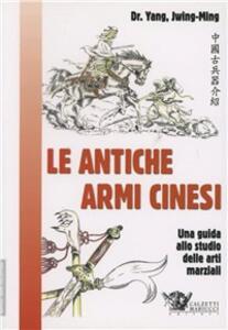 Le antiche armi cinesi per le arti marziali