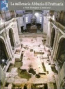 La millenaria abbazia di Fruttuaria a San Benigno Canavese