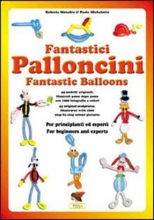 Secchiarapita.it Fantastici palloncini Image