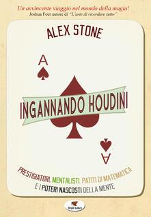 Listadelpopolo.it Ingannando Houdini Image