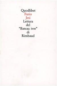 Lettura del «Bateau ivre» di Rimbaud