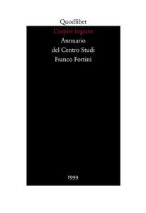 L' ospite ingrato. Annuario del Centro studi Franco Fortini (1999). Vol. 2: Memoria.