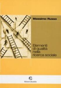 Elementi di qualità nella ricerca sociale
