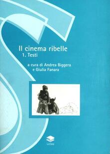 Lpgcsostenible.es Il cinema ribelle. Vol. 1: Testi. Image