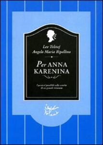 Per Anna Karenina