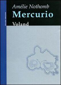 Libro Mercurio Amélie Nothomb