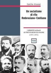 Un socialismo di rito ambrosiano-emiliano. I congressi costituenti del partito socialista italiano. 1891-1893