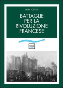 Battaglie per la rivoluzione francese