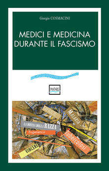 Secchiarapita.it Medici e medicina durante il fascismo Image