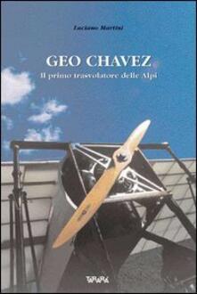 Antondemarirreguera.es Geo Chavez, il primo trasvolatore delle Alpi Image