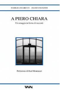 A Piero Chiara un omaggio in forma di racconti
