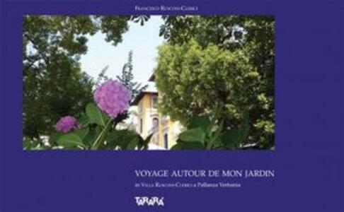 Voyage autour de mon jardin in villa Rusconi-Clerici a Pallanza Verbania