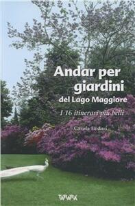 Andar per giardini del Lago Maggiore