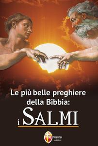 Le più belle preghiere della Bibbia: i Salmi