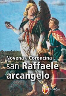 Amatigota.it Novena e coroncina a san Raffaele arcangelo Image