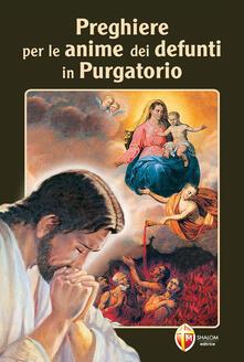 Voluntariadobaleares2014.es Preghiere per le anime dei nostri defunti in purgatorio Image