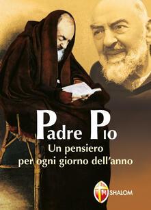 Listadelpopolo.it Padre Pio. Un pensiero per ogni giorno dell'anno Image