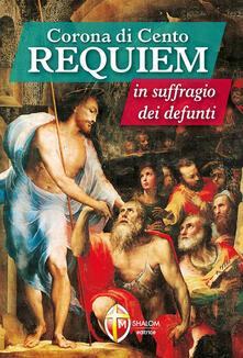 Writersfactory.it Corona di cento requiem in suffragio dei defunti Image