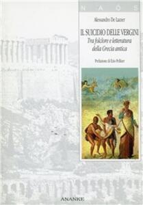 Il suicidio delle vergini. Tra folclore e letteratura della Grecia antica