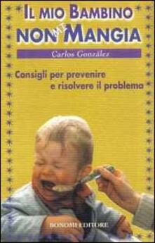 Camfeed.it Il mio bambino non mi mangia. Consigli per prevenire e risolvere il problema Image