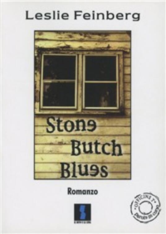 Stone butch blues - Leslie Feinberg - copertina