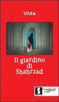 Il Il giardino di Shahrzad - Vida - wuz.it