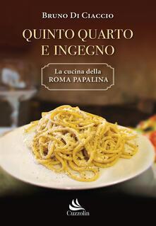 Letterarioprimopiano.it Quinto Quarto e ingegno. La cucina della Roma papalina Image