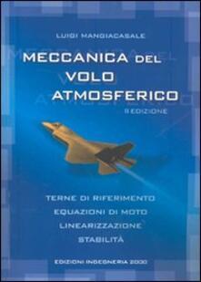 Secchiarapita.it Meccanica del volo atmosferico. Terne di riferimento, equazioni di moto, linearizzazione, stabilità Image