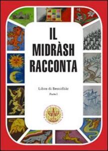 Il Midrash racconta. Libro di Bemidbàr. Vol. 1
