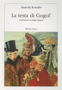 La testa di Gogol' - Anatolij Korolev - copertina