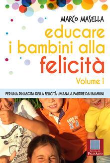 Daddyswing.es Educare i bambini alla felicità. Vol. 1: Per una rinascita della felicità umana a partire dai bambini. Image