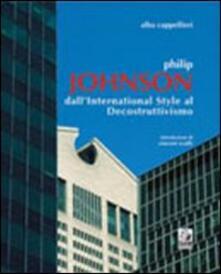 Philip Johnson. Dallinternational style al decostruttivismo.pdf