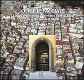 Oltre le facciate. La lettura degli elementi architettonici e dei tipi edilizi nel centro storico di Napoli