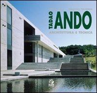 Tadao Ando. Architettura e ...