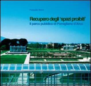 Recupero degli «spazi proibiti». Il parco pubblico di Pomigliano d'Arco