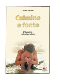 """Culmine e fonte. L'Eucaristia nel """"Catechismo della Chiesa Cattolica"""" e il rito del Culto Eucaristico"""