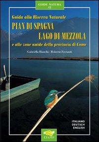 Guida alla riserva naturale Pian di Spagna, lago di Mezzola